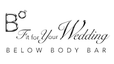 B°Fit For Your Wedding by Below Body Bar