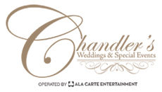 Chandler's Weddings & Special Events operated by Ala Carte Entertainment