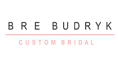 Bre Budryk Custom Bridal