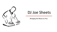 DJ Joe Sheets