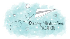 Dreamy Destination Vacations