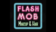 Flash Mob Makeup & Hair