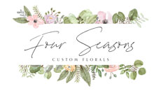 Four Seasons Custom Florals