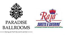 Paradise Ballrooms/ Raja Sweets & Catering