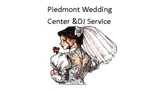 Piedmont Wedding Center & DJ Service