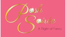 Posh Soiree - A Flight of Fancy