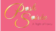 Posh Soiree - A Flight of Fancy