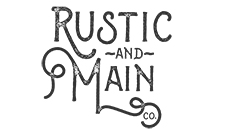 Rustic and Main