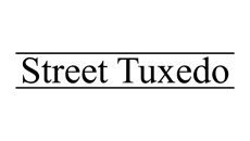 Street Tuxedo