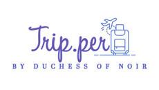 Trip.per by Duchess