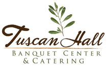 Tuscan Hall Banquet Center & Catering