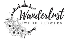Wanderlust Wood Flowers