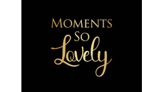 Moments So Lovely